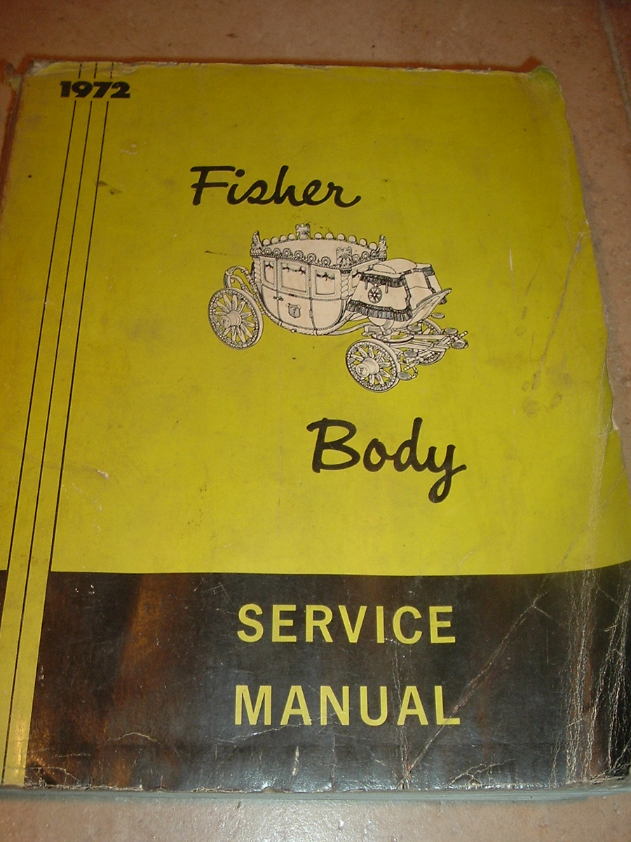 1972 fisher body manual chevrolet cadillac buick pontiac (72 fish body)