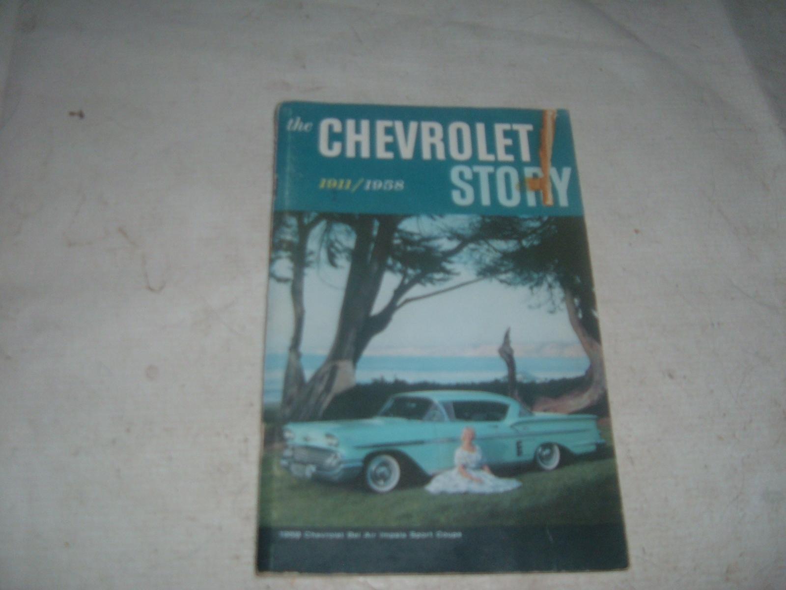 View ProductThe chevrolet story book 1911 thru 1958 original print impala corvette (z 58chevstory)