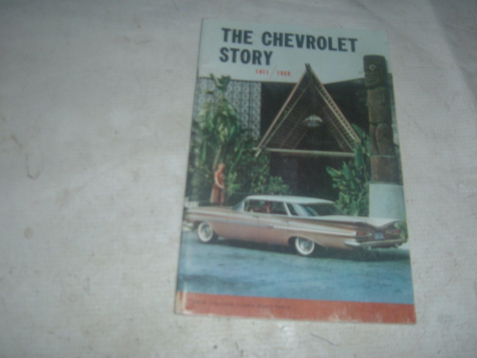 The chevrolet story book 1911 thru 1959 original print belair corvette (z 59chevstory)