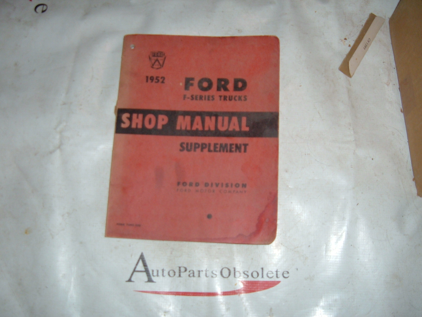 1952 ford pickup truck shop manual supplement original print (z 52 fordtruckbook)