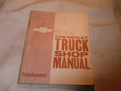 1964 chevrolet truck shop manual original print (z 64 chevtruckman)